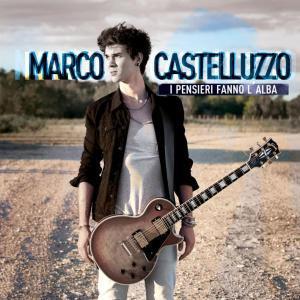 """Cover """"I sogni fanno l'alba"""" Marco Castelluzzo"""