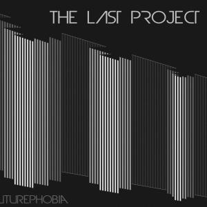 "Cover ""Futurephobia"" The Last Project"