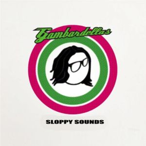 "Gambardellas - ""Sloppy sounds"" - Artwork"