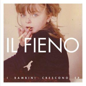 Il Fieno - I Bambini Crescono EP - Artwork