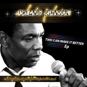 Orlando Johnson - Two Can Make It Better - Artwork