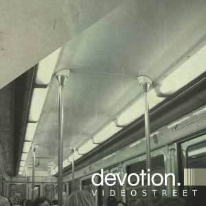 "Devotion - ""Videostreet"" - Artwork"