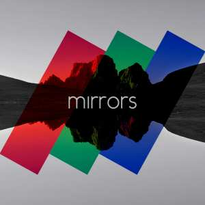 Mirrors - Artwork