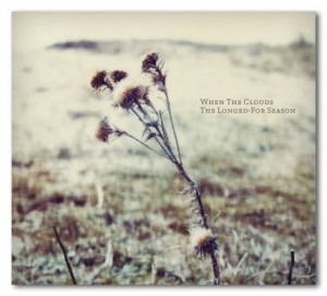 When The Clouds - The Longed For Season - Artwork