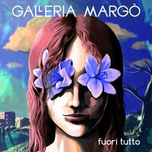 Galleria Margò - Fuori Tutto - Artwork