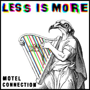 Motel Connection - Less Is More - Artwork