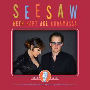 Beth Hart & Joe Bonamassa - See Saw - Artwork