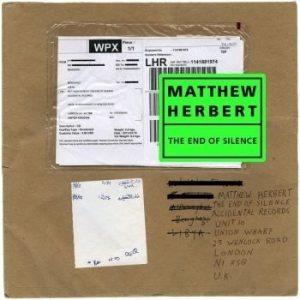 """Matthew Herbert - """"The end of silence"""" - Artwork"""