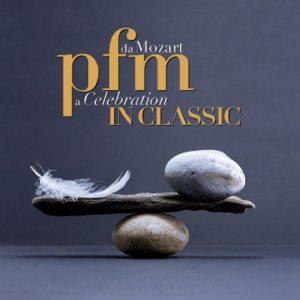 """Cover """"PFM In Classic - Da Mozart a Celebration"""" PFM"""