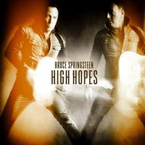 Bruce Springsteen - High Hopes - Official Artwork