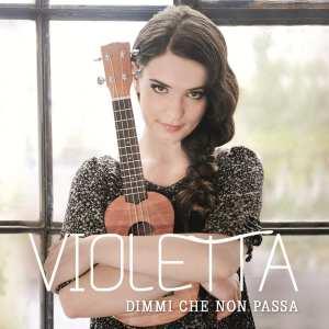Violetta - Dimmi che non passa - Artwork
