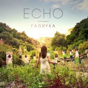 "Fabryka - ""Echo"" - Artwork"