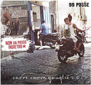 99 Posse - Curre Curre Guagliò 2.0 - Artwork