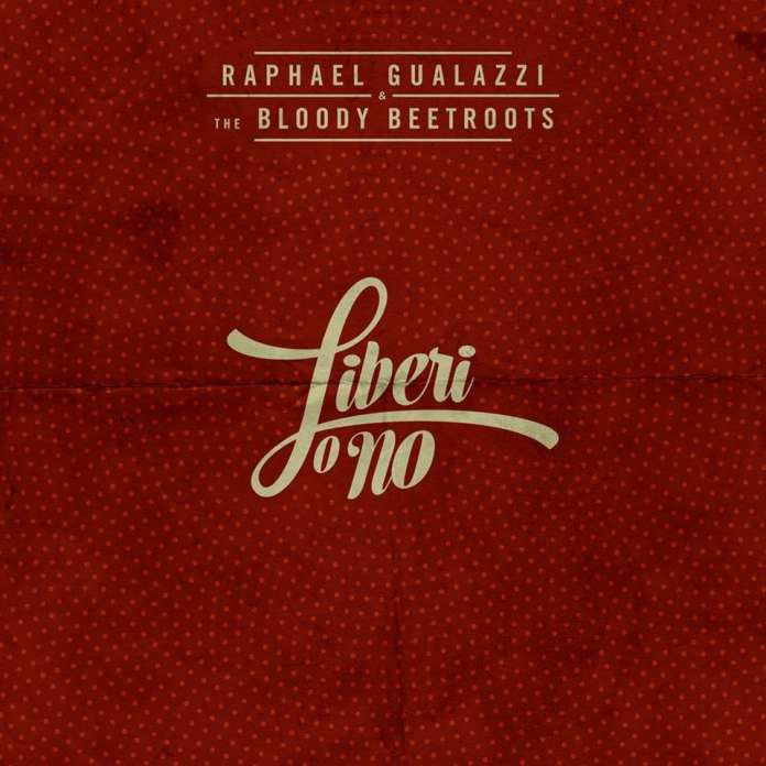 "Raphael Gualazzi e Bloody Beetroots: ""Liberi o no"". Testo"