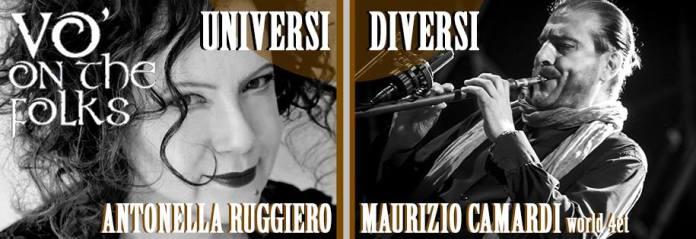 """Gli """"Universi Diversi"""" di Antonella Ruggiero e Maurizio Camardi"""