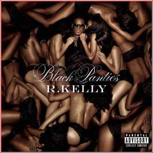 """R. Kelly - """"Black Panties"""" - Artwork"""