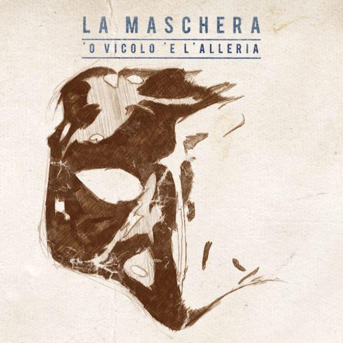 La Maschera - 'O vicolo 'e l'alleria