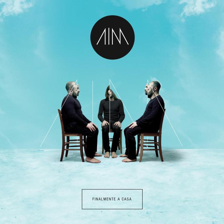 """AIM """"Finalmente a casa"""", primo disco italiano"""