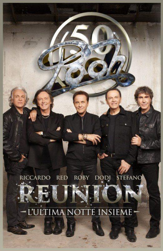 Reunion - L'ultima notte insieme - l'evento per i 50 anni di carriera dei Pooh
