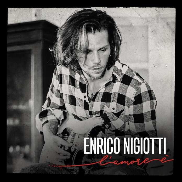 """Enrico Nigiotti: esce """"L'amore è"""", aspettando la finale di X Factor"""