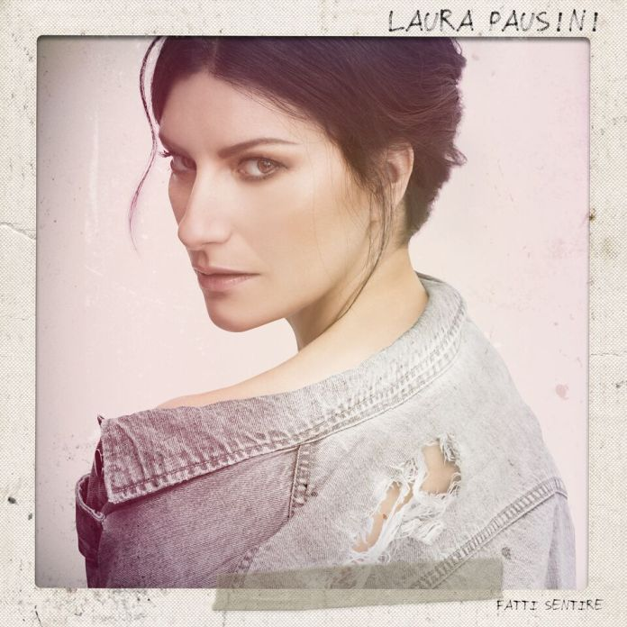 """""""Fatti sentire"""": è arrivato il nuovo album di Laura Pausini"""