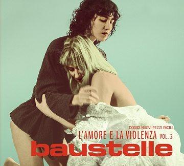 """I Baustelle presentano il disco """"L'amore e la violenza vol.2"""""""