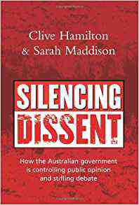 Silencing Dissent: How the Australian government is controlling public opinion and stifling debate