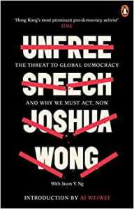 Unfree Speech by Joshua Wong Paperback -- 6 Feb. 2020