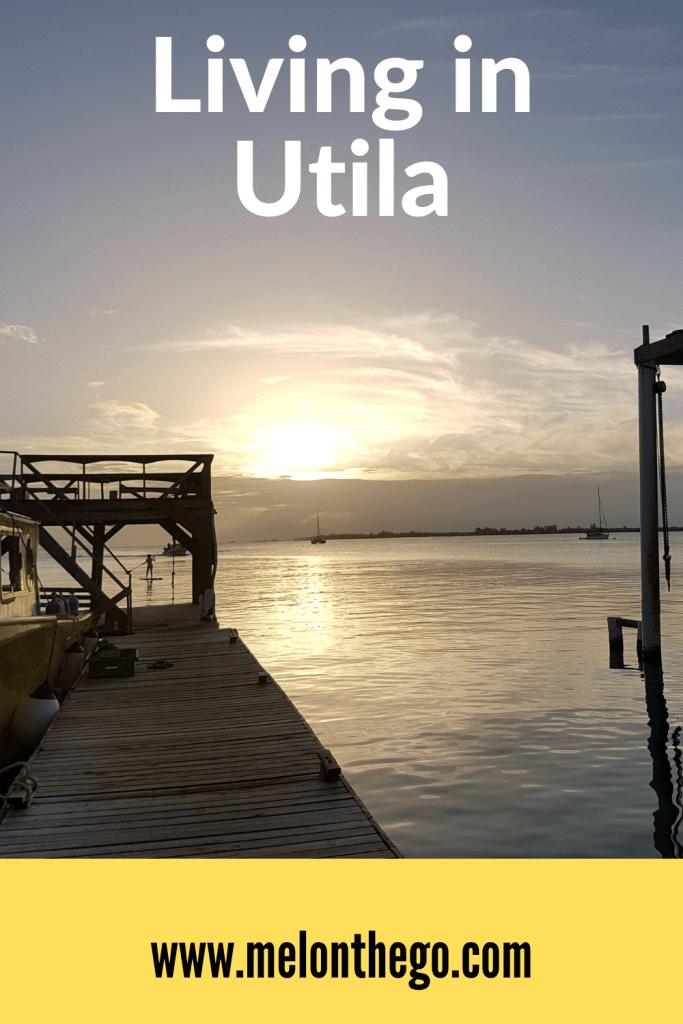 Living in Utila Pin