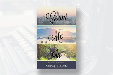 Count Me In by Mikal Dawn, Book Review by Melony Teague