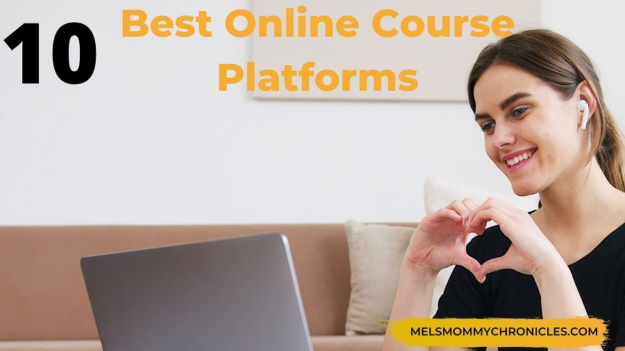10 Best Online Course Platforms 2021