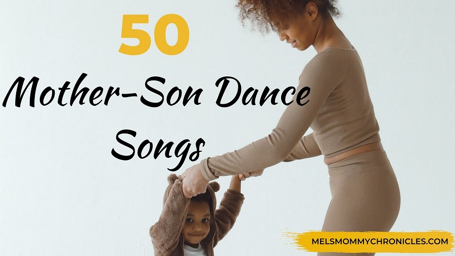 Mother Son Dance Songs: 50 Best Songs For You & Mom!