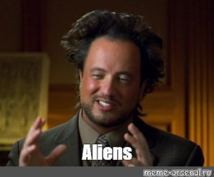 "Meme: ""Aliens"" - All Templates - Meme-arsenal.com"