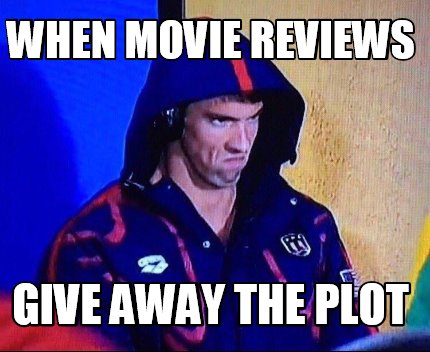 Image result for movie reviews meme