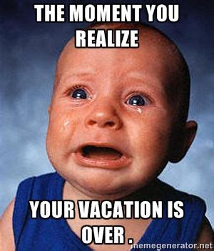 Vacation Over Memes