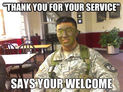 20+ Thank You For Your Service Meme Picture And Funny Images