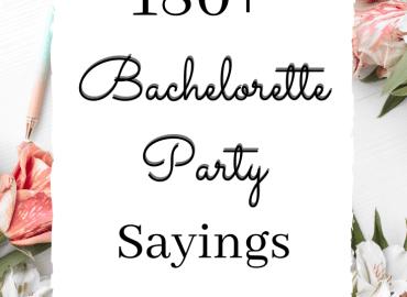 Bachelorette party sayings