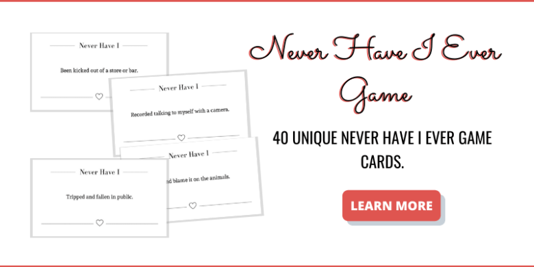 Printable never have I Ever Game
