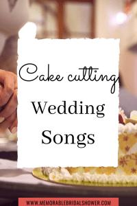 Cake cutting wedding songs