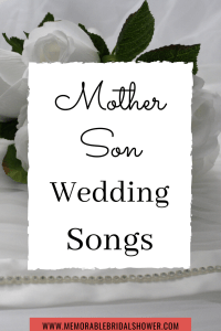 Songs to play during mother son dance at the wedding
