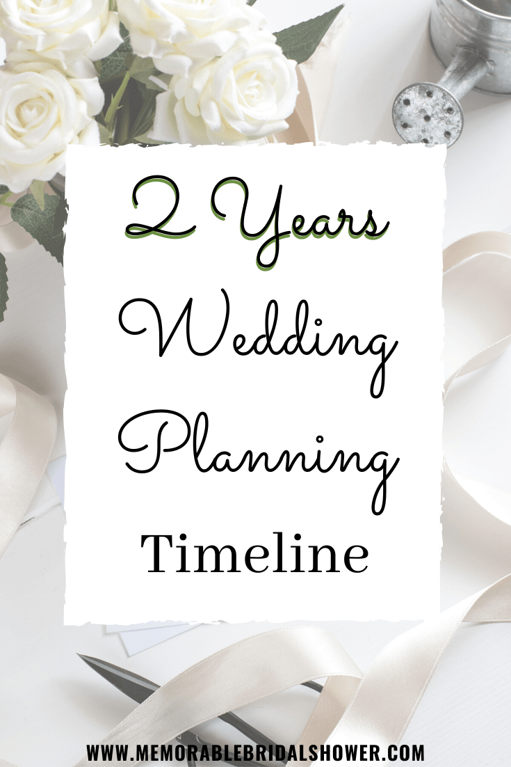 2 Years Wedding Planning Timeline