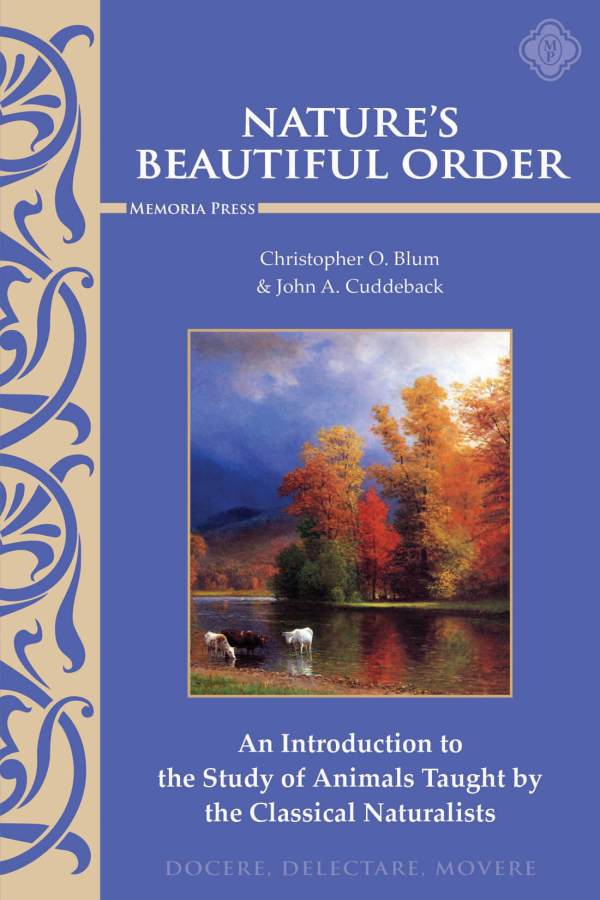 Nature's Beautiful Order Text | Memoria Press - Classical ...