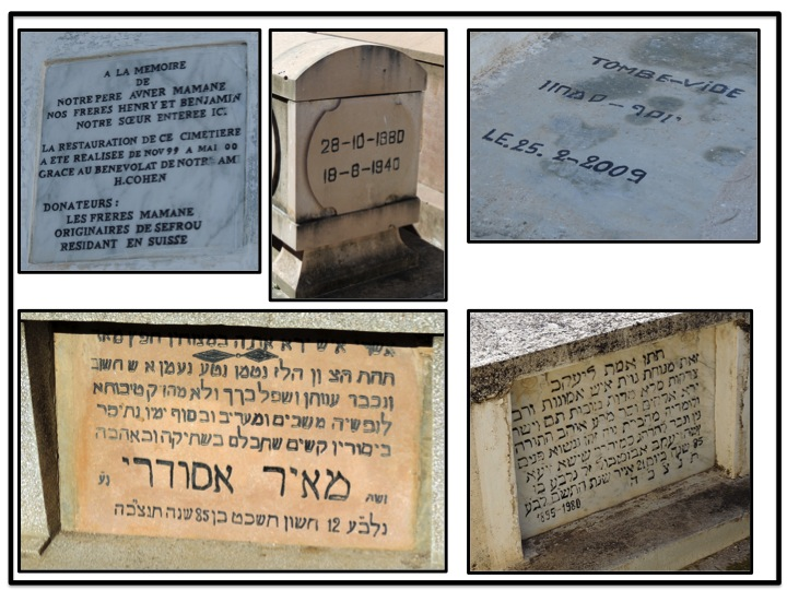 Some of the writings are in Hebrew, and others are in French.  One of the dates of the deceased was dated as recently as 2009.
