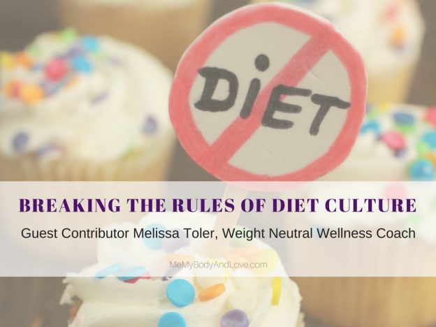 Breaking The Rules of Diet Culture
