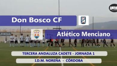 Photo of Mencisport TV | Don Bosco 1-3 Atlético Menciano | Tercera Andaluza Cadete J1