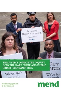 MEND submission to the Justice Committee on Hate Crime and Public Order (Scotland) Bill