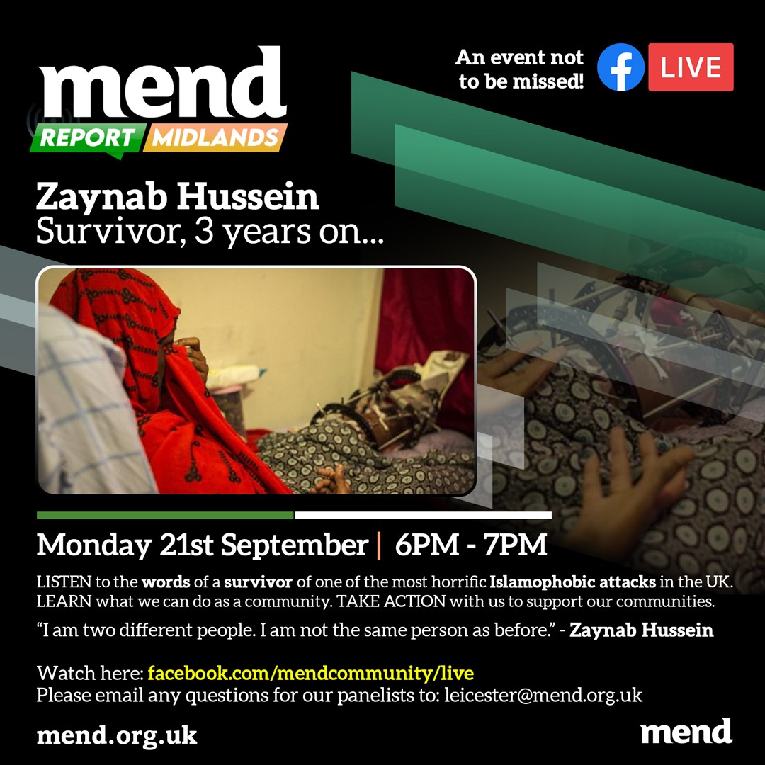 MEND report Midlands: Zaynab Hussein, 3 years on…