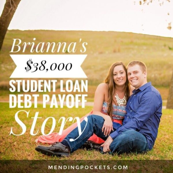 Brianna pays off $38,000 in student loans.