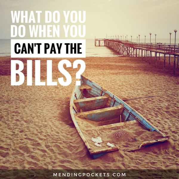 What Do You Do When You Can't Pay the Bills?
