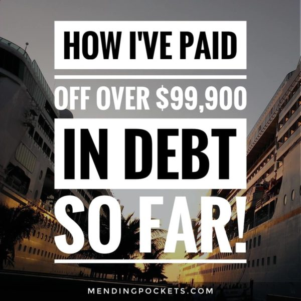 How I Paid Off Over $99,900 in Debt So Far!